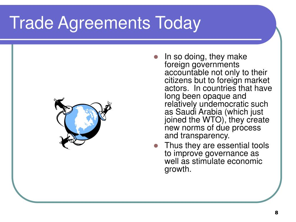 Trade Agreements Today