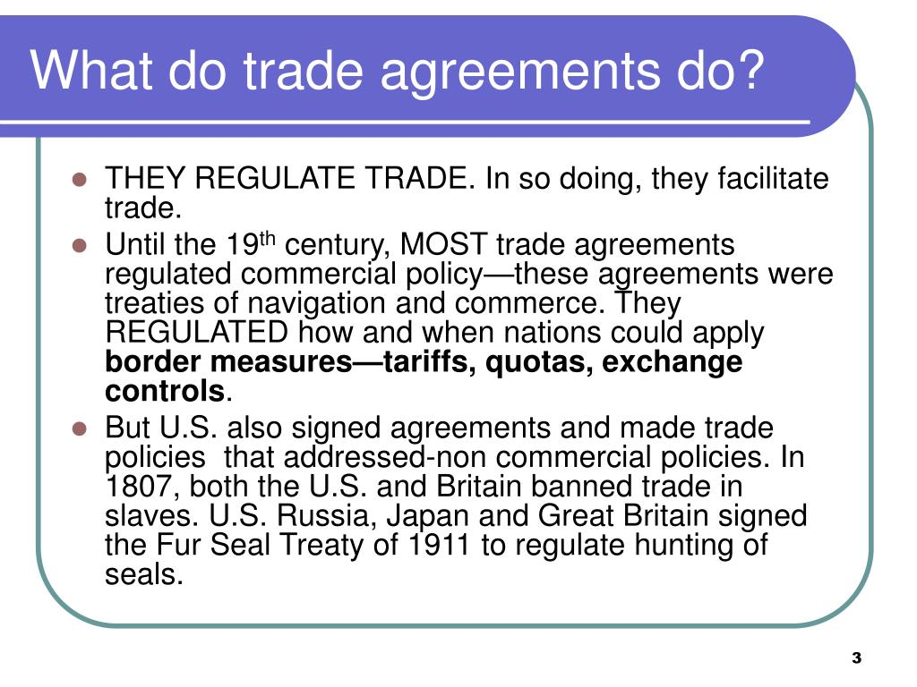 What do trade agreements do?