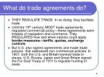 what do trade agreements do