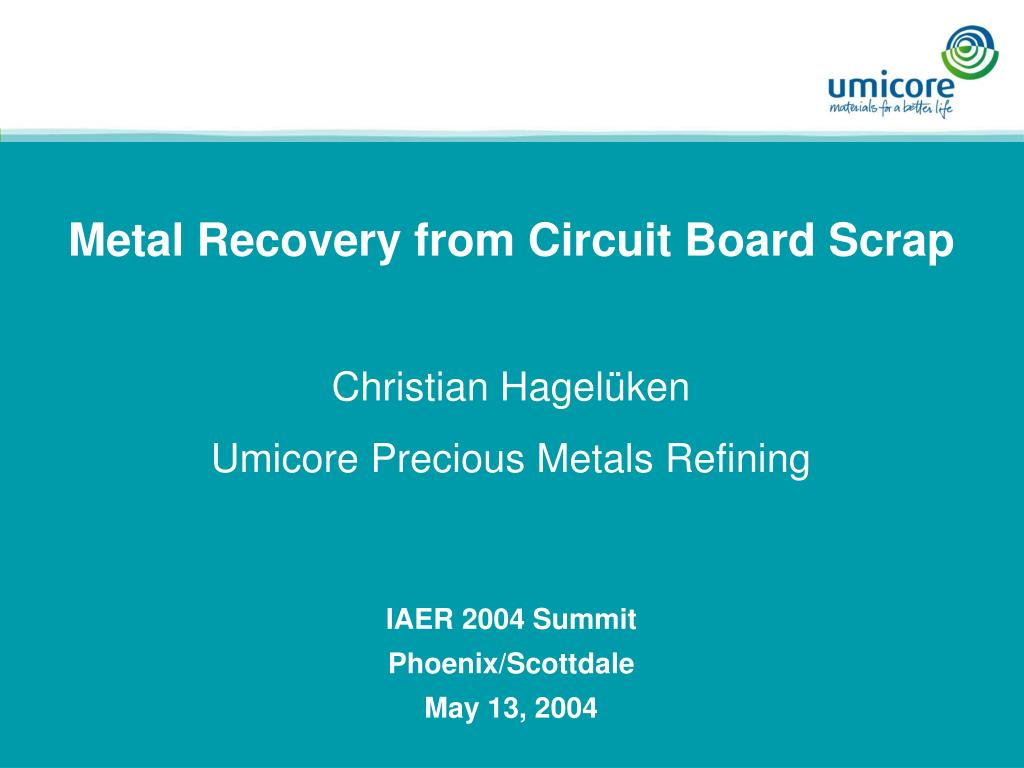 Metal Recovery from Circuit Board Scrap