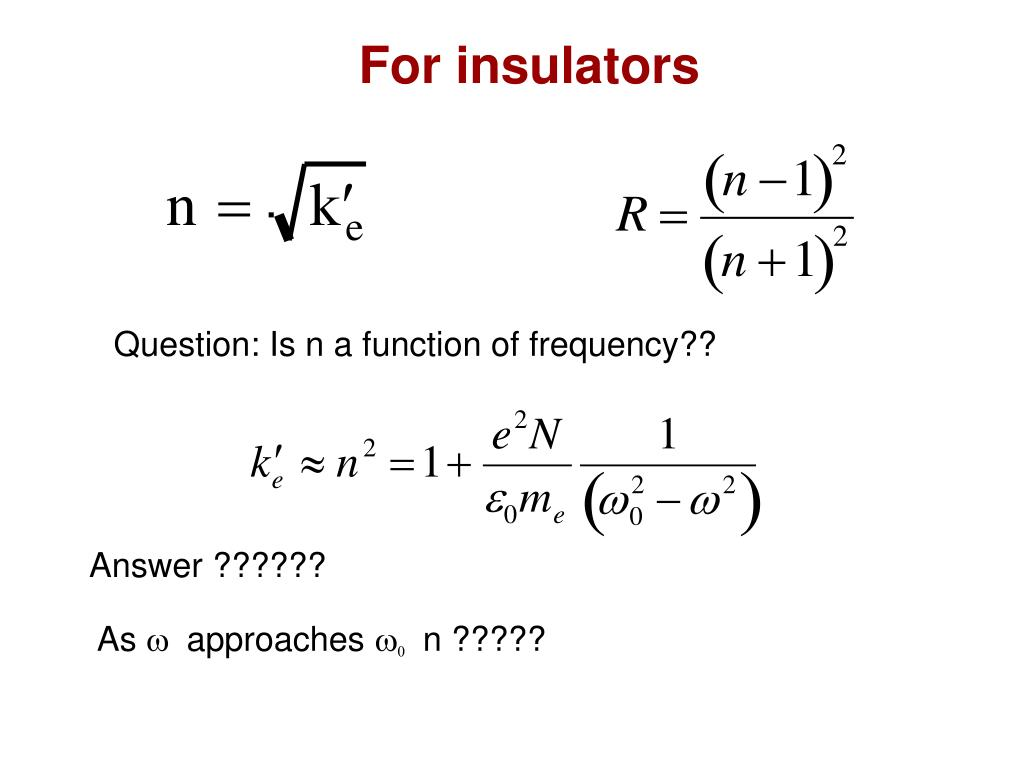 For insulators