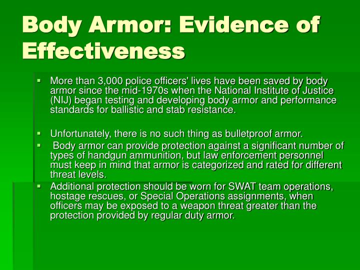 Body Armor: Evidence of Effectiveness