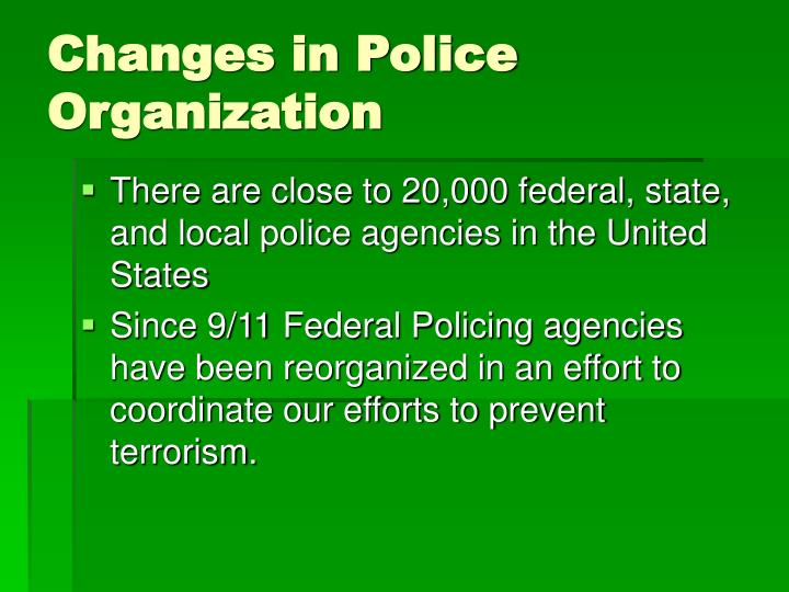 Changes in Police Organization