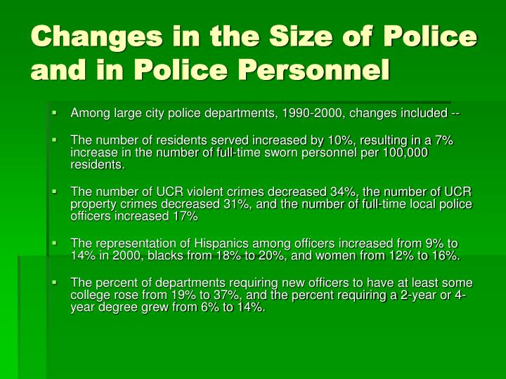Changes in the size of police and in police personnel