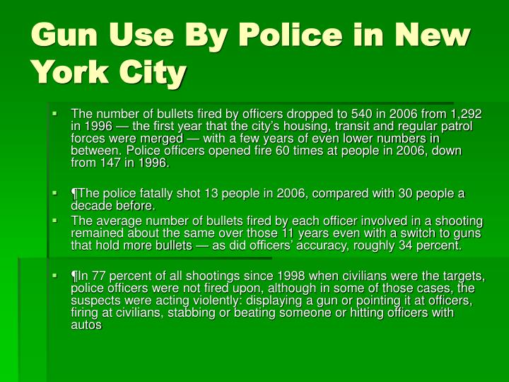 Gun Use By Police in New York City