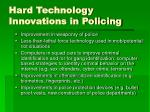 hard technology innovations in policing