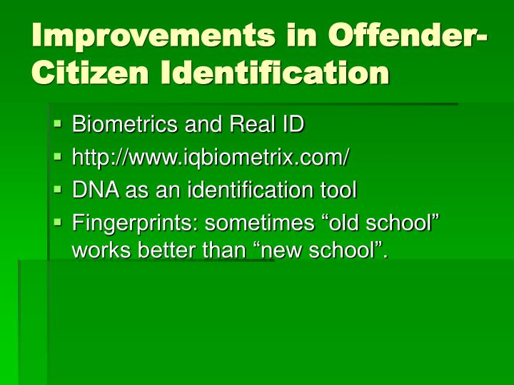 Improvements in Offender-Citizen Identification