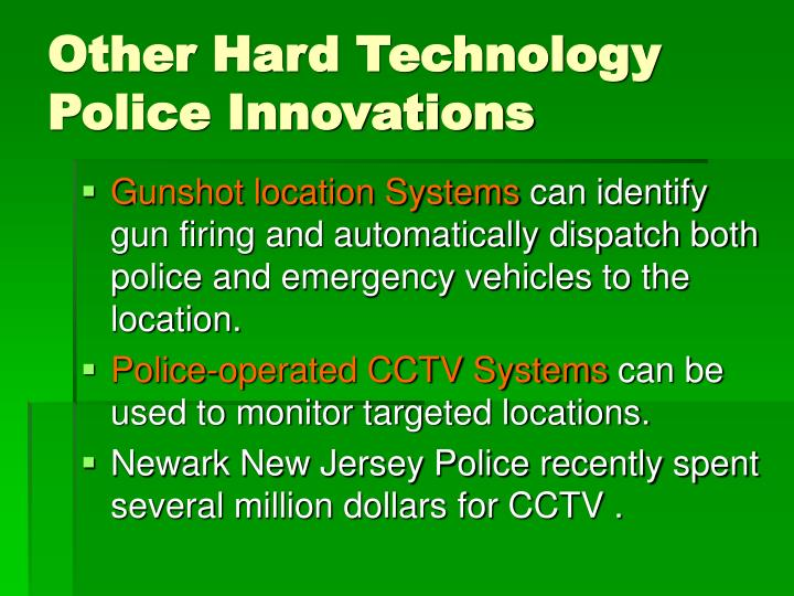 Other Hard Technology Police Innovations