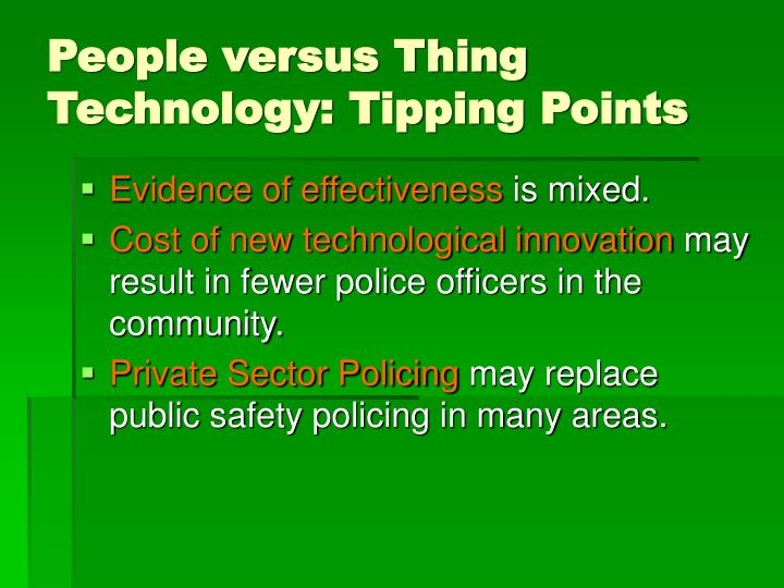 People versus Thing Technology: Tipping Points