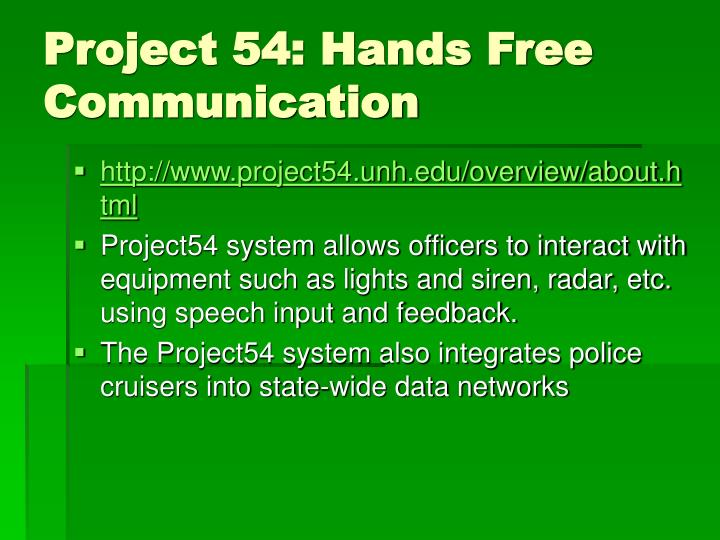 Project 54: Hands Free Communication