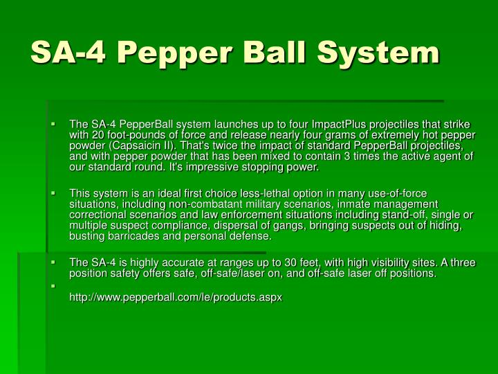 SA-4 Pepper Ball System