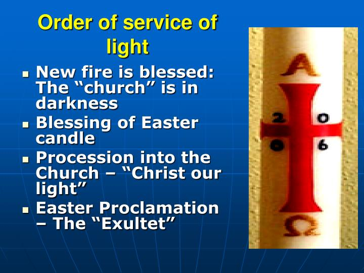 Order of service of light