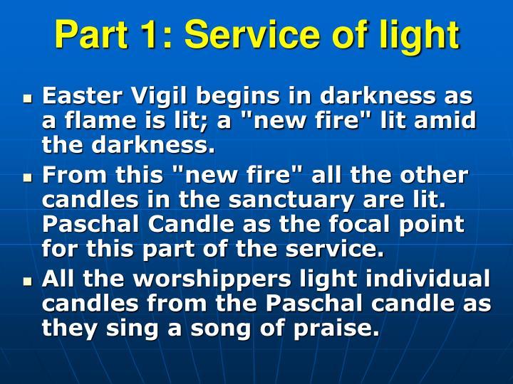 Part 1: Service of light