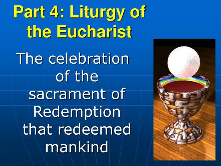 Part 4: Liturgy of the Eucharist