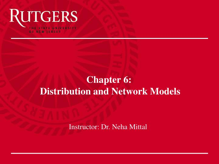 Chapter 6 distribution and network models l.jpg