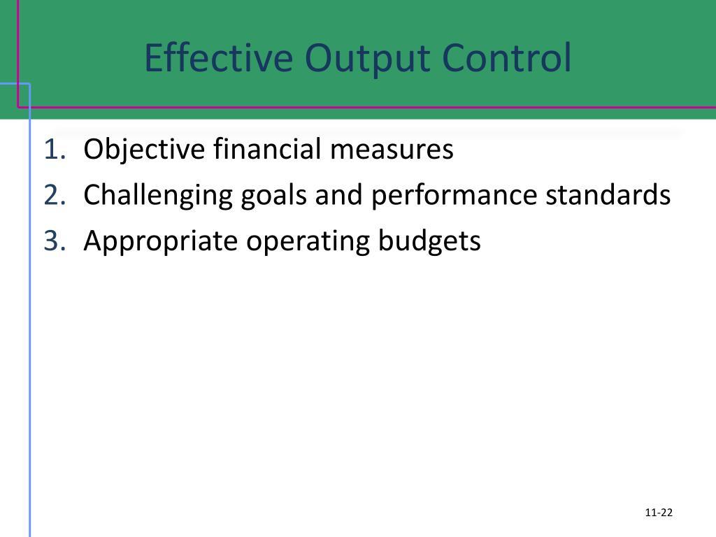 Effective Output Control