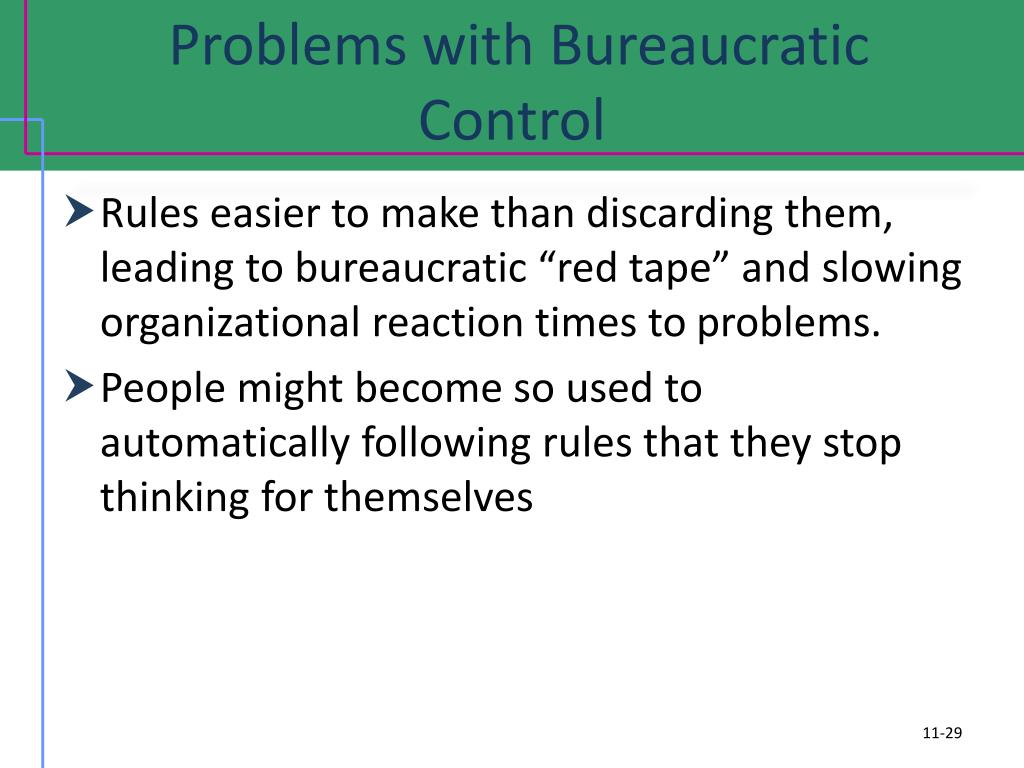 Problems with Bureaucratic