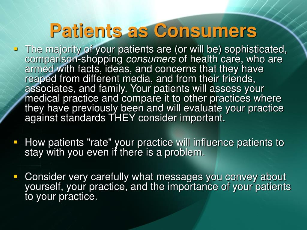 Patients as Consumers