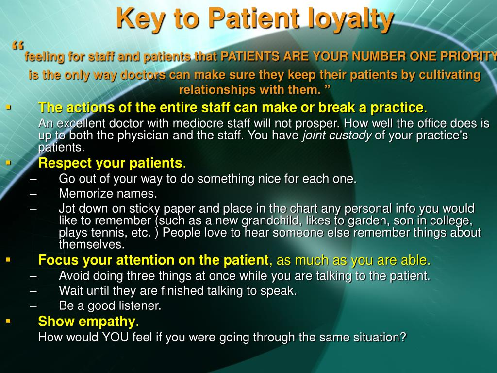 Key to Patient loyalty