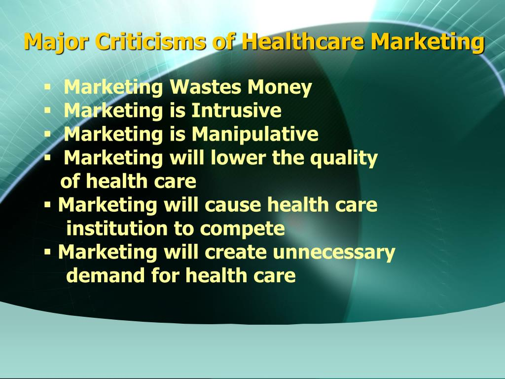 Major Criticisms of Healthcare Marketing