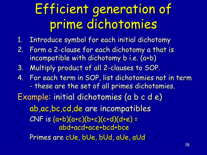 Efficient generation of prime dichotomies