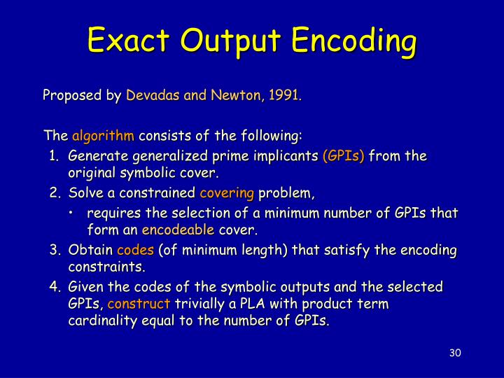 Exact Output Encoding