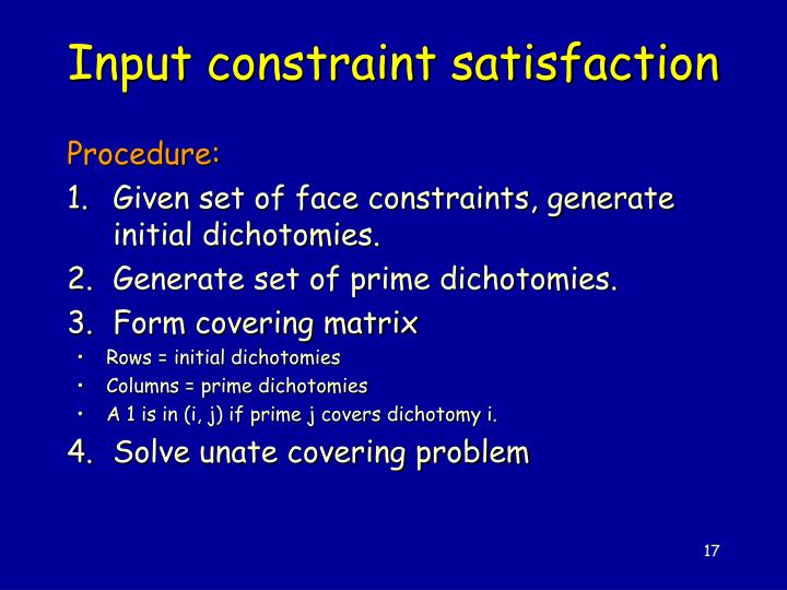 Input constraint satisfaction