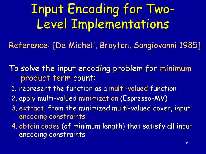 Input Encoding for Two-Level Implementations