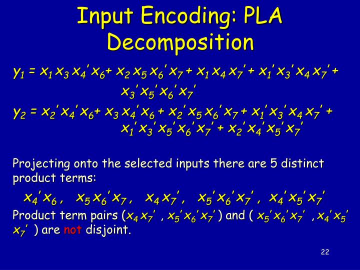 Input Encoding: PLA Decomposition