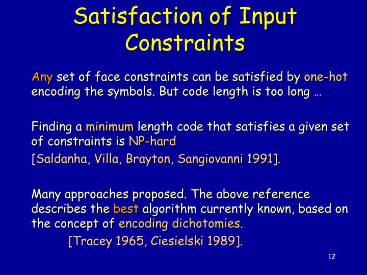 Satisfaction of Input Constraints