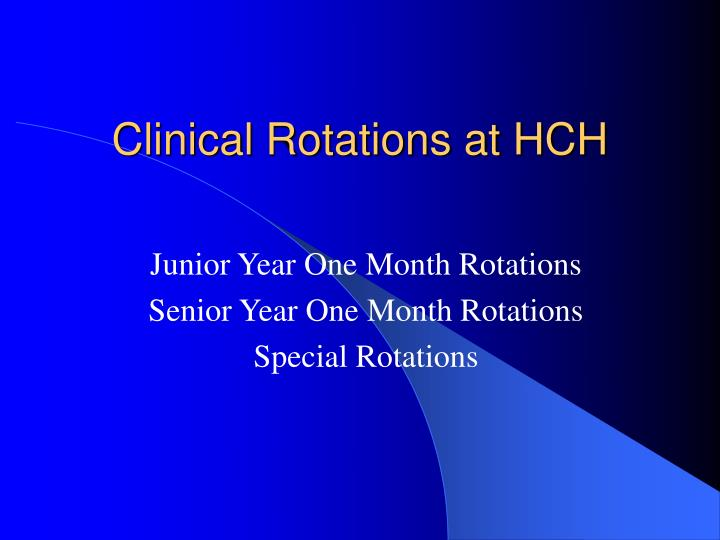 Clinical Rotations at HCH