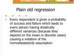 plain old regression21