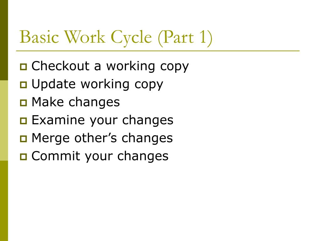 Basic Work Cycle (Part 1)