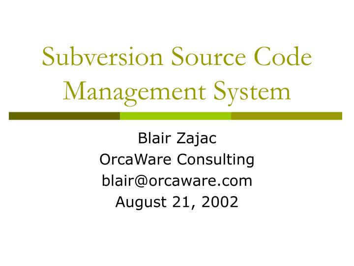 Subversion source code management system