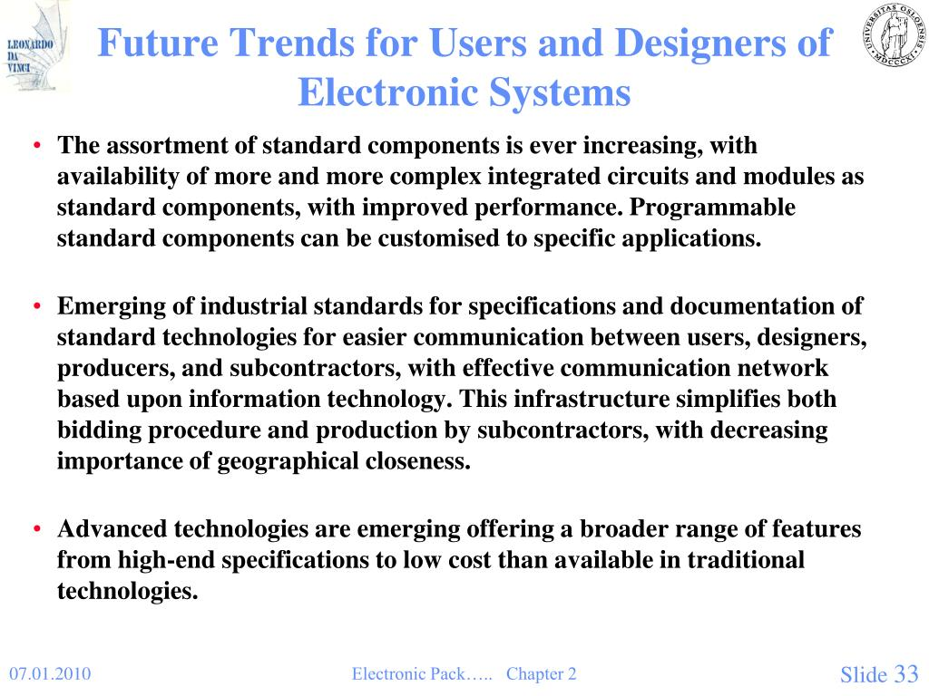Future Trends for Users and Designers of Electronic Systems