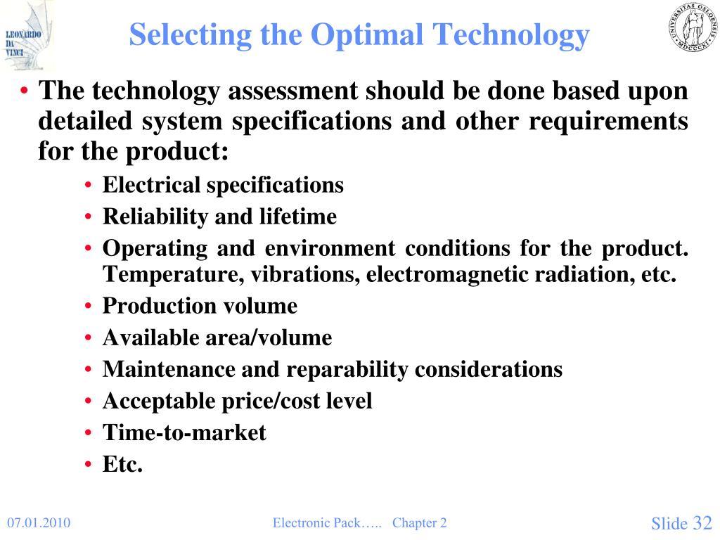 Selecting the Optimal Technology