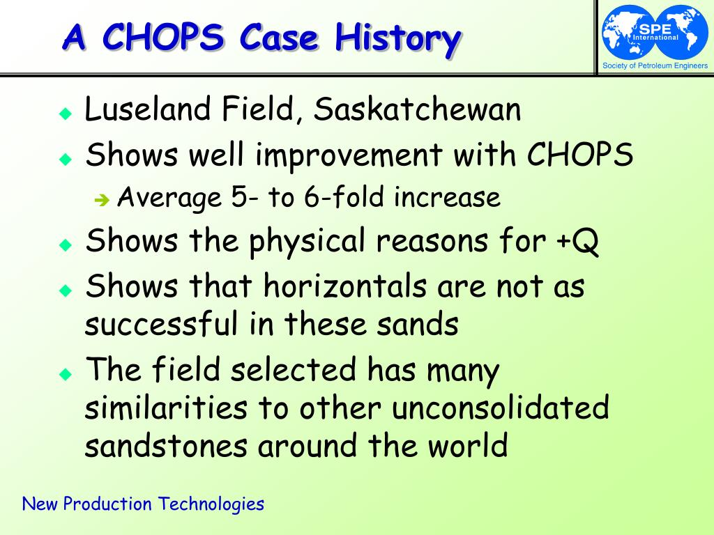 A CHOPS Case History