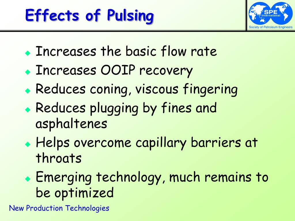 Effects of Pulsing