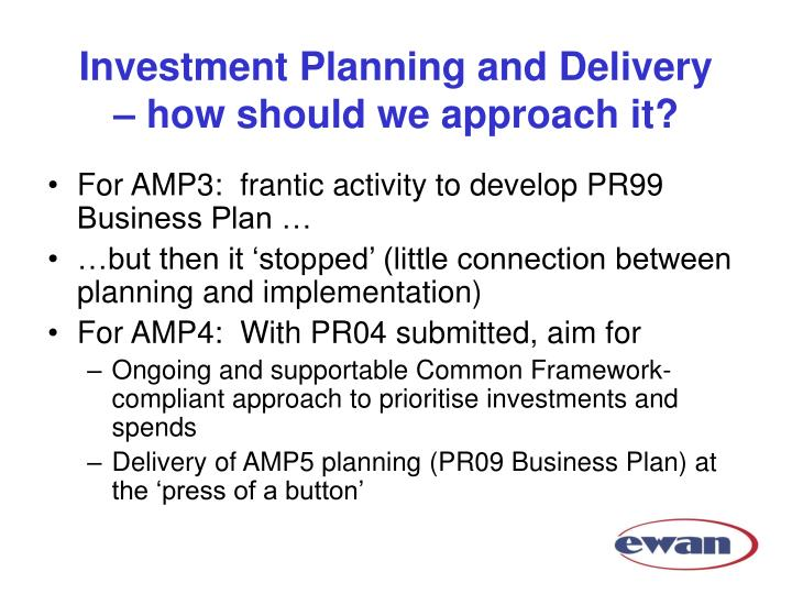 Investment planning and delivery how should we approach it