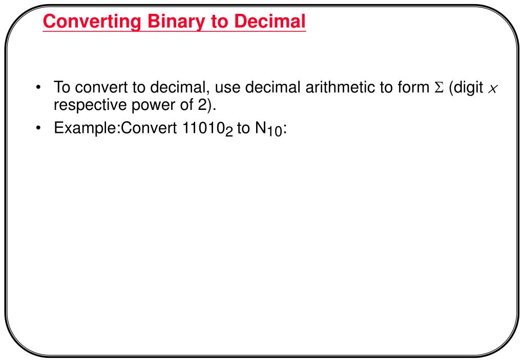 To convert to decimal, use decimal arithmetic to form