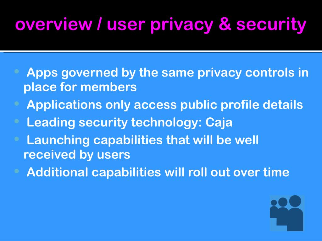overview / user privacy & security