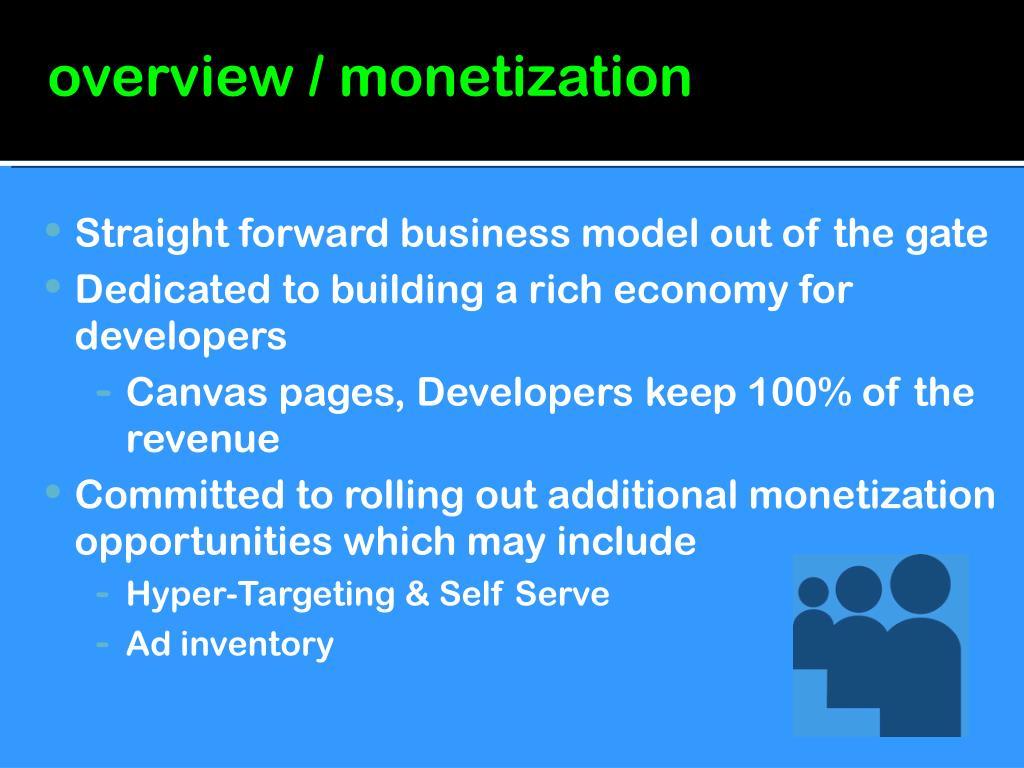 overview / monetization