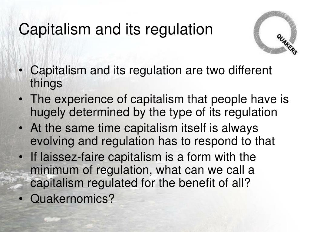 Capitalism and its regulation