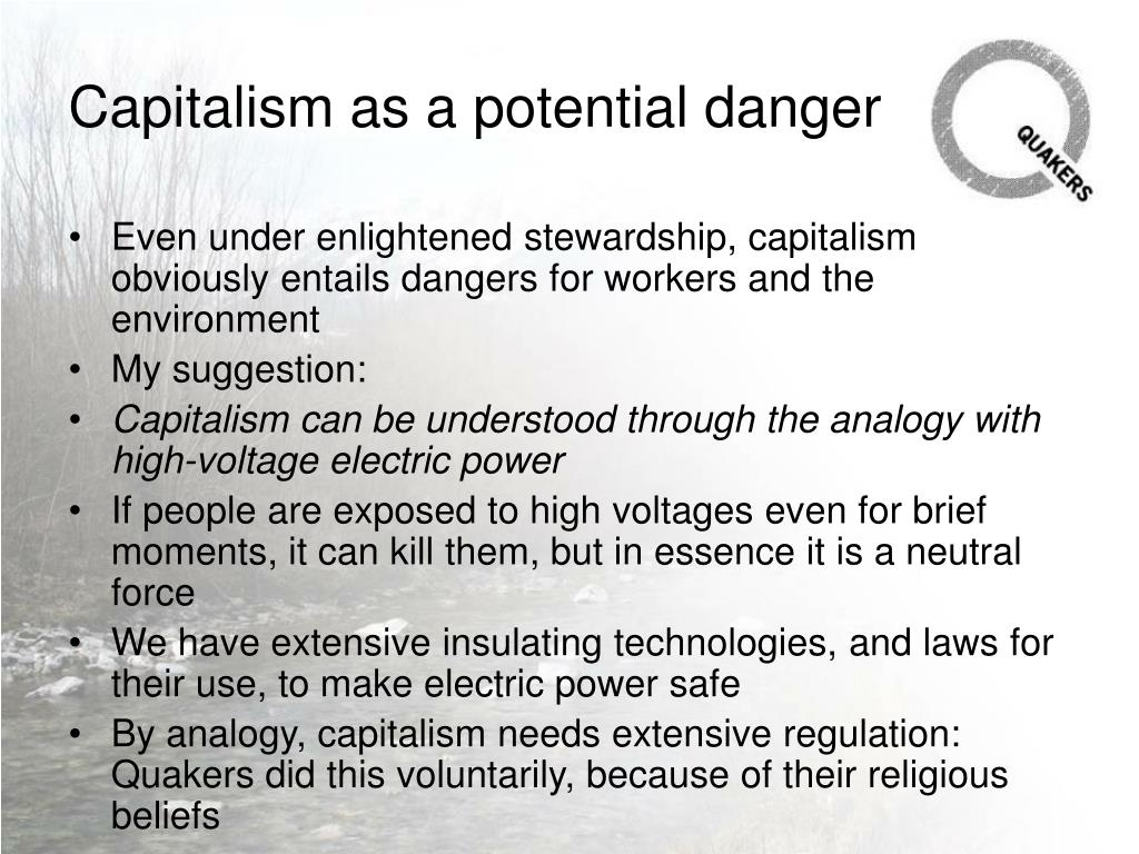 Capitalism as a potential danger
