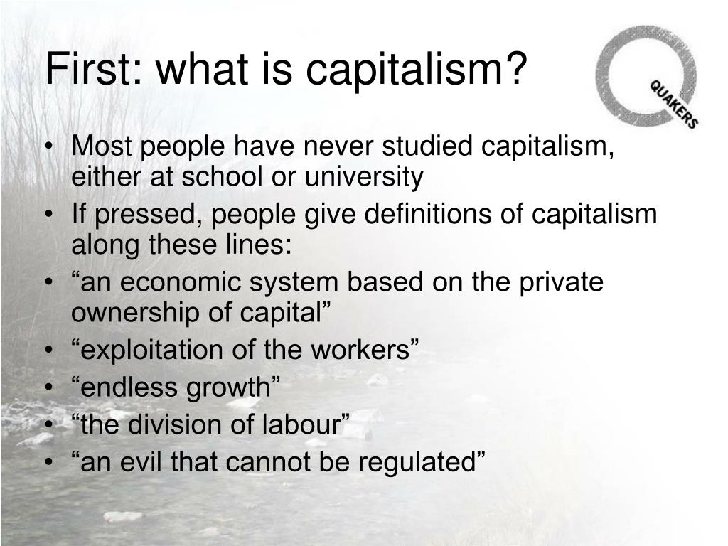 First: what is capitalism?