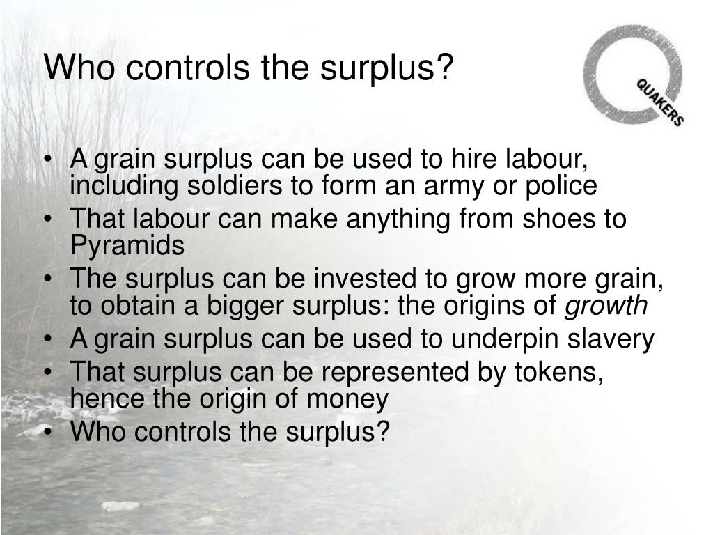Who controls the surplus?