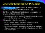 cities and landscape in the south