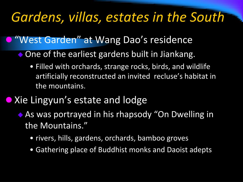 Gardens, villas, estates in the South