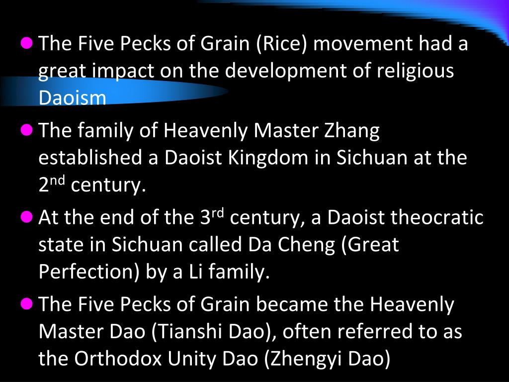 The Five Pecks of Grain (Rice) movement had a great impact on the development of religious Daoism