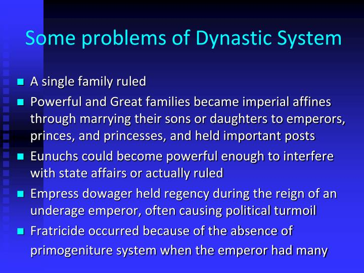 Some problems of dynastic system l.jpg